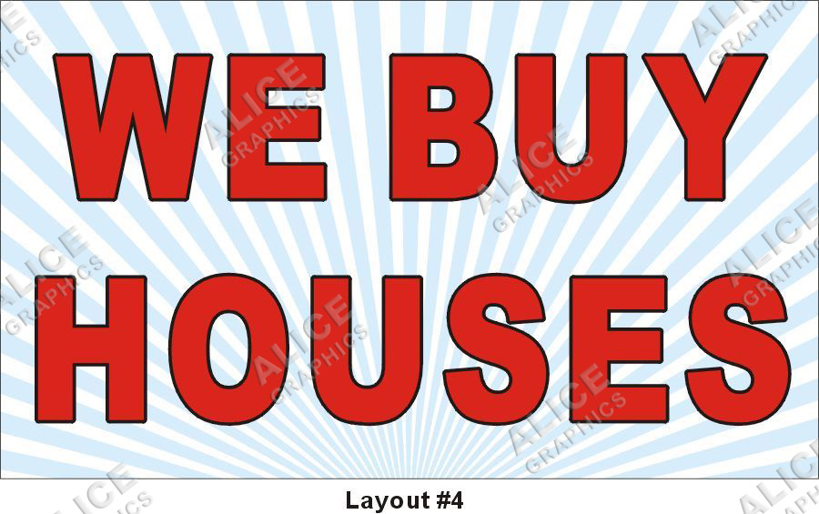 3ftx5ft We Buy Houses Banner, Alice Graphics