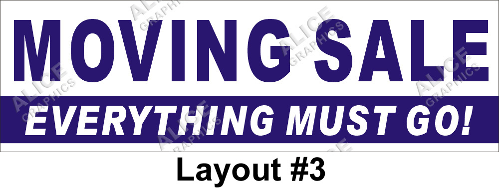 2ftx7ft moving sale everything must go banner alice graphics