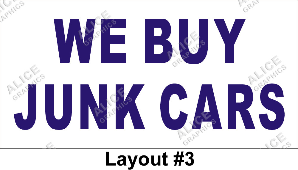 2ftX5ft WE BUY JUNK CARS Banner Sign, Alice Graphics