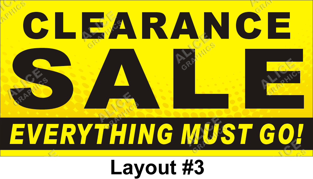 3ftx6ft Clearance Sale Everything Must Go Banner Alice